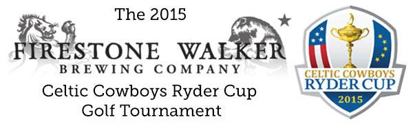 Firestone Walker Brewing Co. Celtic Cowboys Ryder Cup Golf Tournament